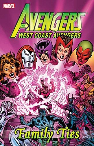 Avengers: West Coast Avengers - Family Ties (Avengers West Coast ()