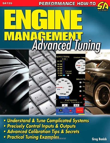 - By Greg Banish - Engine Management: Advance Tuning (Performance How-To S-A Design) (9/15/12)