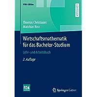 Wirtschaftsmathematik für das Bachelor-Studium (FOM-Edition)