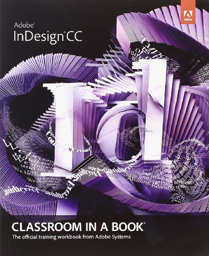 Adobe InDesign CC Classroom in a Book (Classroom in a Book (Adobe))