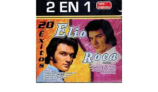 Elio Roca - Elio Roca (2-Discos-en-1 20 Exitos Originales) Mozart-7509831845536 - Amazon.com Music