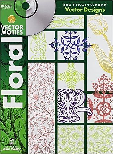 Téléchargement gratuit de services web d'ebooks Floral Vector Motifs (Dover Electronic Clip Art) by Alan Weller (2010) Paperback DJVU B010712ESC