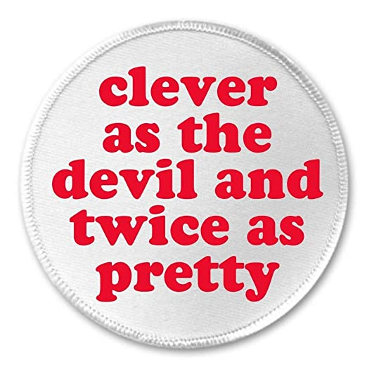 4ace443c Image Unavailable. Image not available for. Color: A&T Designs Clever as  the devil and twice as pretty ...