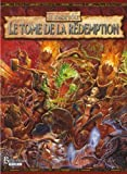 la Bibliothèque Interdite - Warhammer JDR - Le Tome de la Rédemption