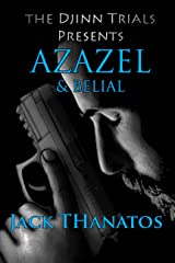 Azazel & Belial (The Djinn Trials Book 1) Kindle Edition