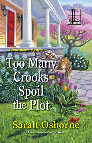 Too Many Crooks Spoil the Plot (A Ditie Brown Mystery) by [Osborne, Sarah]