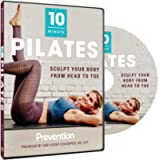Prevention 10 Minute Pilates: The Sculpting Pilates Workout That Does It All in 10 Minutes