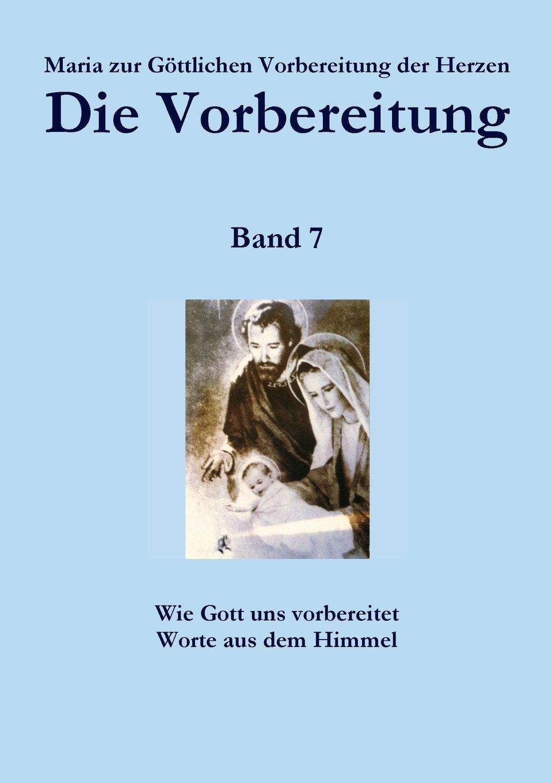 Die Vorbereitung - Band 7 (Volume 7) (German Edition) ebook