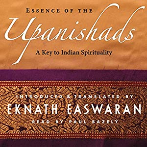 Essence of the Upanishads Audiobook