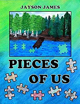 Pieces of Us by [James, Jayson]