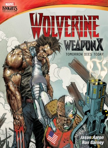Marvel Knights: Wolverine Weapon X: Tomorrow Dies Today (Wolverine X)