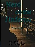 Nero come l'Inferno: Prima Parte