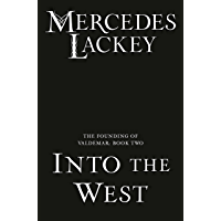 Into the West (The Founding of Valdemar Book 2)