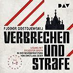 Verbrechen und Strafe 1-2   Fjodor M. Dostojewskij