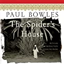 The Spider's House Audiobook by Paul Bowles Narrated by Peter Ganim