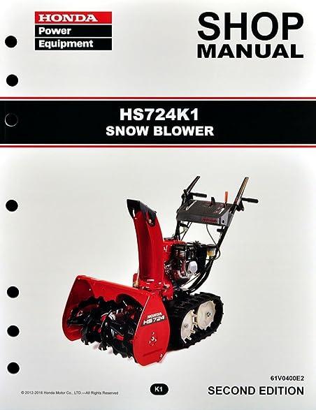 amazon com honda hs724 k1 snow blow service repair shop manual rh amazon com Honda HS724TA Honda Two-Stage Snow Throwers