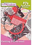 Anita Goodesign~Getting Purse-onal~ PJ's In the Hoop Projects