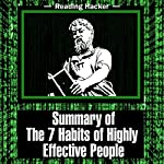 Summary of The 7 Habits of Highly Effective People: Reading Hacker, Book 1 | Reading Hacker