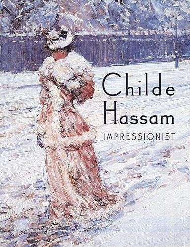Childe Hassam: Impressionist (Used Showcases For Sale In New York)