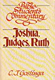 Joshua, Judges, Ruth (Bible student's commentary)