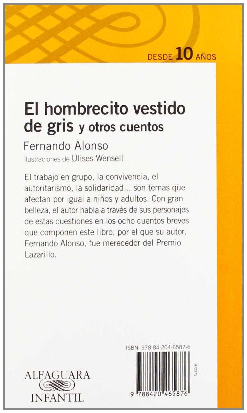 El hombrecito vestido de gris (Alfaguara Infantil) (Spanish Edition): Fernando Alonso: 9788420465876: Amazon.com: Books