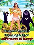 Rudyard Kipling's The Jungle Book Adventures of Mowgli