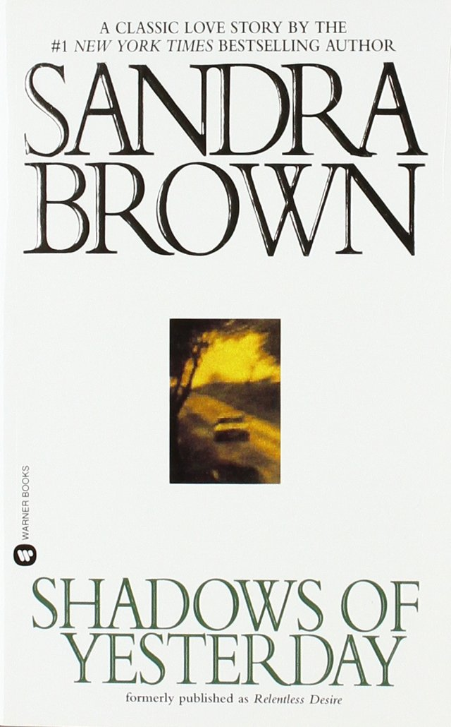 Shadows of yesterday sandra brown 9780446360715 amazon books fandeluxe Images