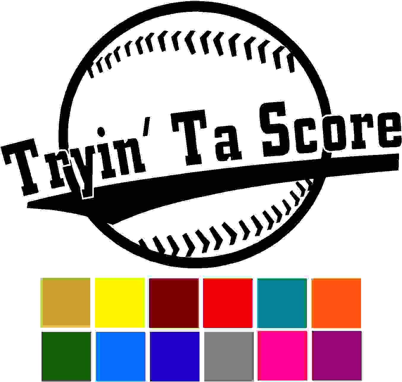 Trying Ta Score Decal Sticker Vinyl Car Window Tumblers Wall Laptops Cellphones Phones Tablets Ipads Helmets Motorcycles Computer Towers V and T Gifts