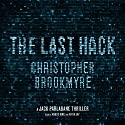 The Last Hack: A Jack Parlabane Thriller Audiobook by Christopher Brookmyre Narrated by Angus King, Avita Jay