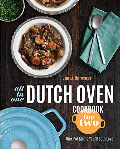 Price comparison product image All-in-One Dutch Oven Cookbook for Two: One-Pot Meals You'll Both Love