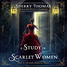 A Study in Scarlet Women: The Lady Sherlock Series, Book 1 Audiobook by Sherry Thomas Narrated by Kate Reading