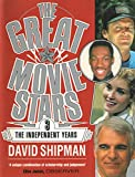 img - for 003: The Great Movie Stars: The Independent Years book / textbook / text book