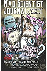 Mad Scientist Journal: Spring 2017 (Volume 21) Paperback