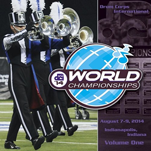 2014 Drum Corps International World Championships, Vol. One (Live)