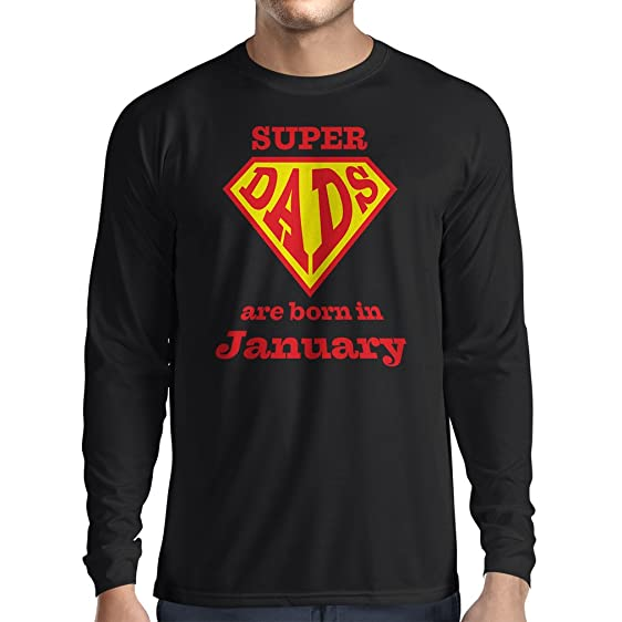 Long Sleeve T Shirt Men QuotSuper Dads Are Born In Januaryquot Birthday