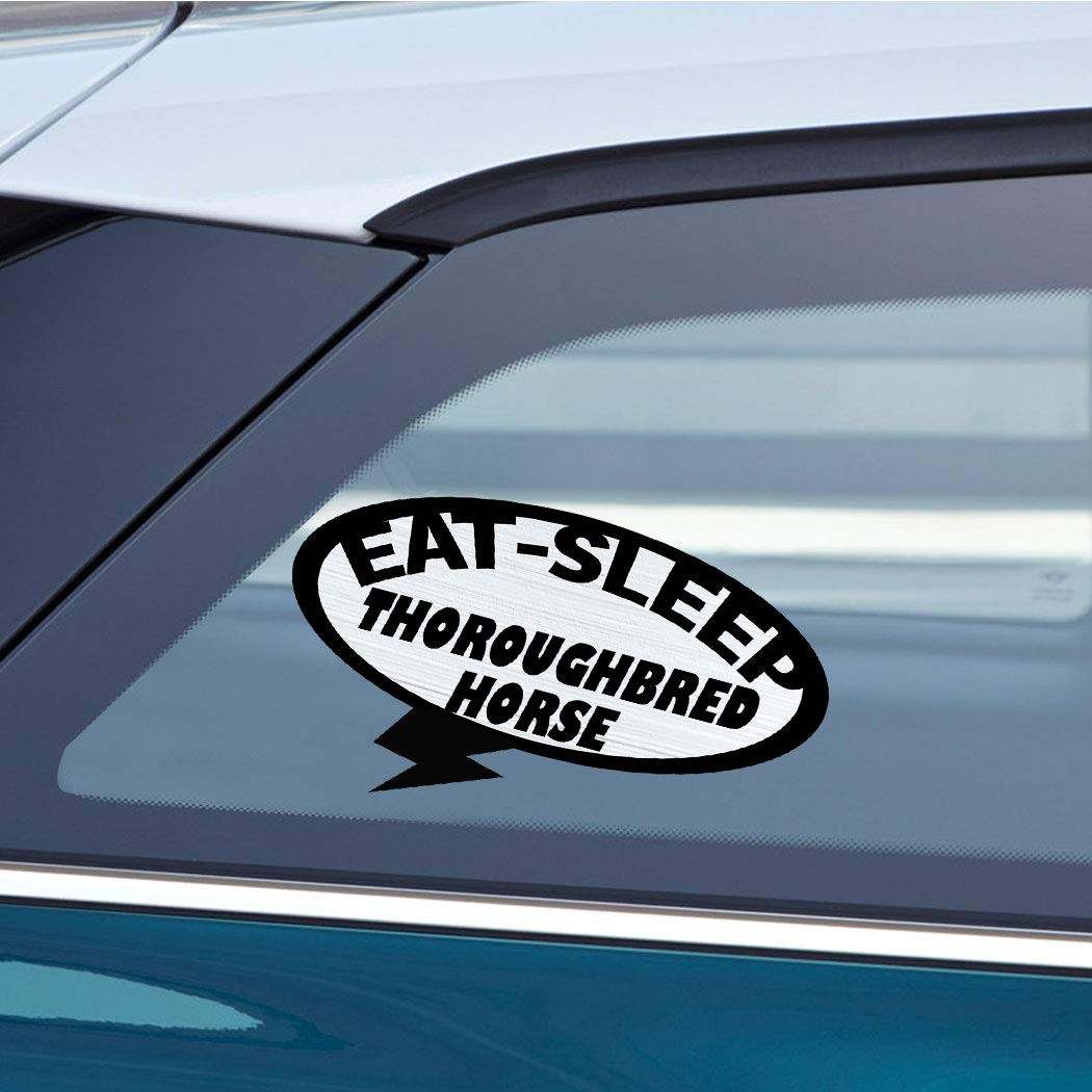 Amazon com eat sleep thoroughbred horse horse horses car laptop wall sticker decal 3 5by6small or 5by9large automotive