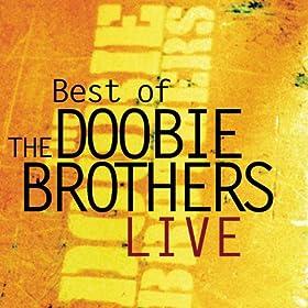 Amazon Com What A Fool Believes Live The Doobie