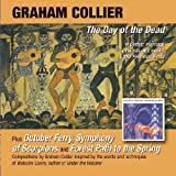 THE DAY OF THE DEAD, OCT FERRY by Graham Collier (2011-10-25)