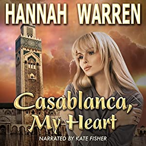 Casablanca, My Heart Audiobook