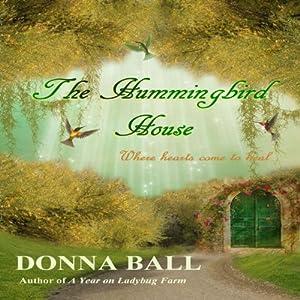 The Hummingbird House (Volume 1) Audiobook