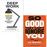 Cal Newport 2 Books Collection Set (Deep Work: Rules for Focused Success in a Distracted World, So Good They Can't…