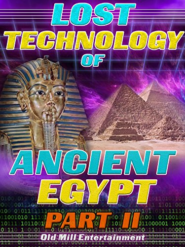 Lost Technology of Ancient Egypt: Part II on Amazon Prime Video UK