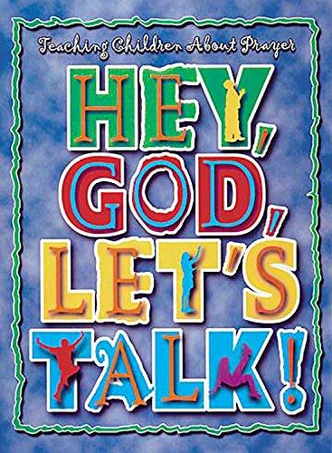 Hey, God, Lets Talk! Teacher Book with CD