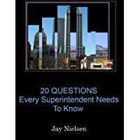 The 20 Questions Every Construction Superintendent Needs To Know