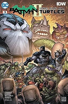 Batman Teenage Mutant Ninja Turtles Ii #3 (of 6) Release Date 1/17/2018