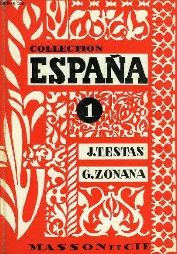 COLLECTION ESPAÑA, 1, VAMOS A ESPAÑA: Amazon.es: TESTAS J., ZONANA G.: Libros