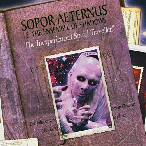 Inexperienced Spiral Traveller (Sopor Aeternus And The Ensemble Of Shadows)