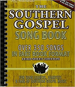 picture relating to Free-printable Southern Gospel Song Lyrics identified as Southern Gospel Music Ebook: Hal Leonard Corp.: 9781598021301