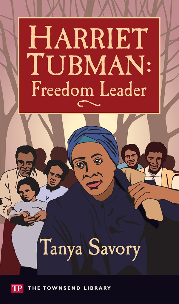 harriet-tubman-freedom-leader-townsend-library