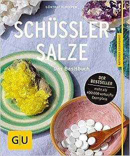 Schüßler Salze Das Basisbuch Amazonde Günther H Heepen Bã¼cher